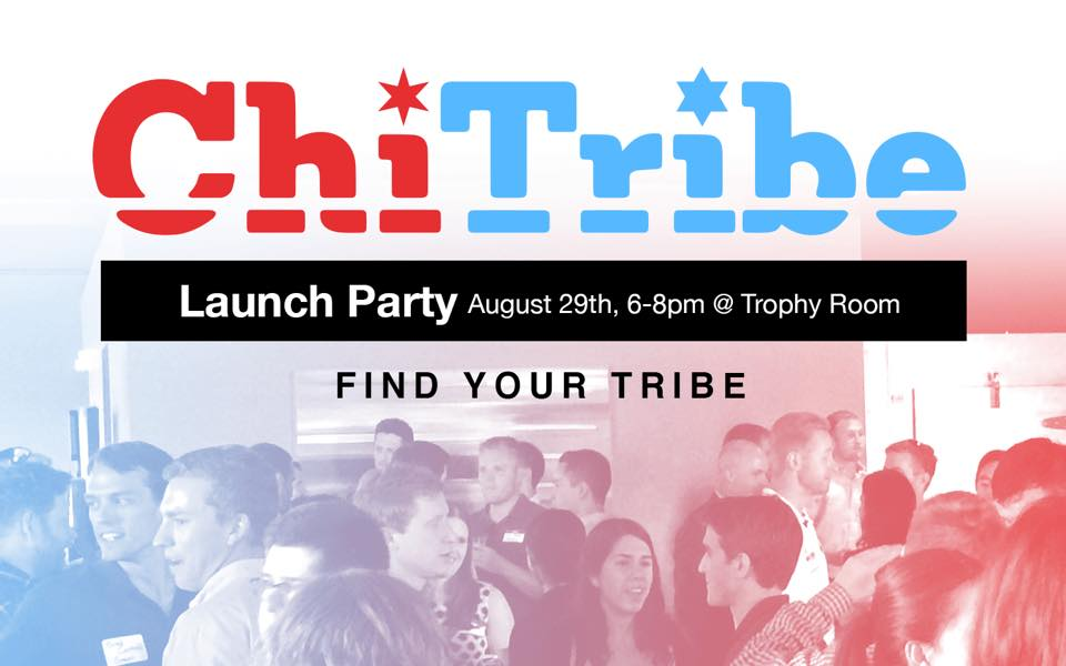 ChiTribe Launch Party