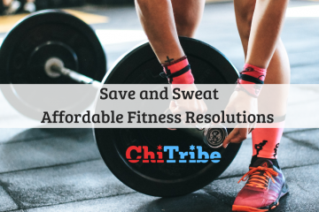 Save and Sweat: New Years Fitness Resolutions chitribe