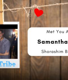 met you at chitribe samantha Avi