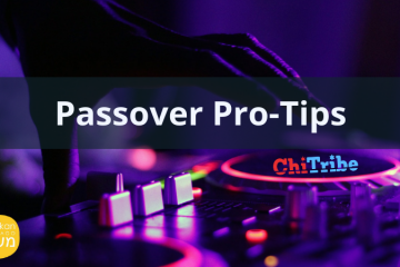 Passover Pro-Tips