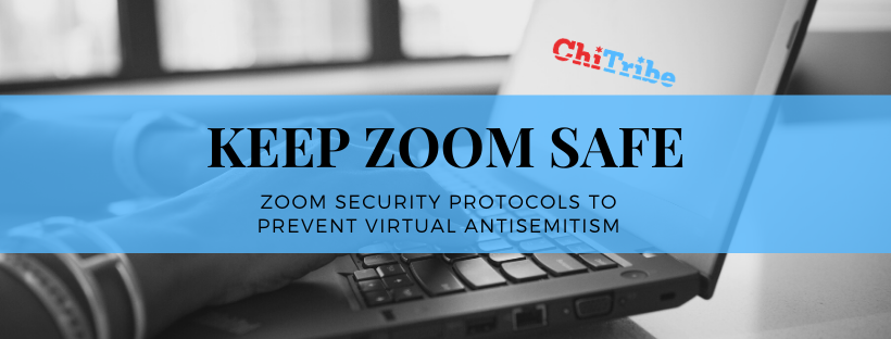chitribe Zoom Security Protocol for Jewish Organizations
