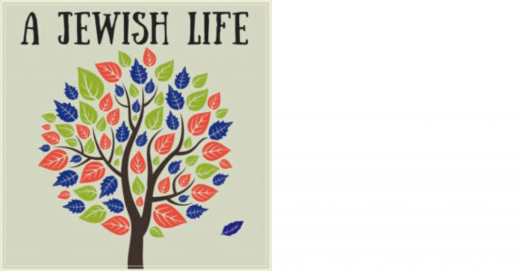 A Jewish Life ChiTribe Podcasts
