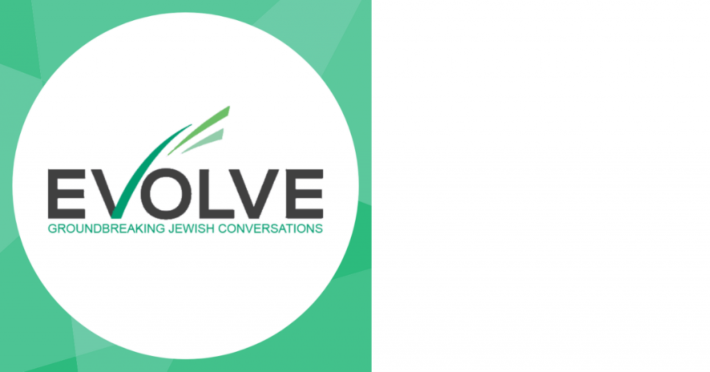 Evolve aka #TrendingJewish ChiTribe Podcasts