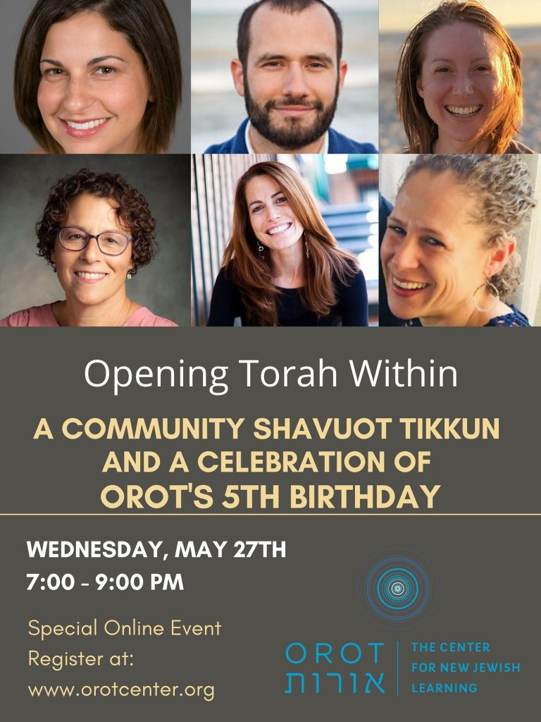chitribe Opening Torah Within: a Shavuot tikkun in honor of Orot's 5th birthday