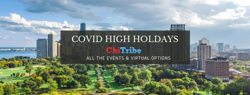 covid high holidays chicago chitribe