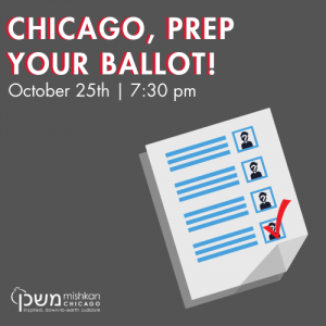 Mishkan Chicago Prep Your Ballot ChiTribe