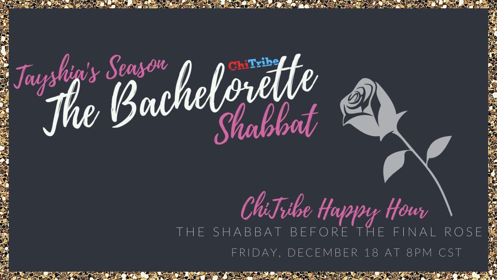 ChiTribe Bachelorette Shabbat