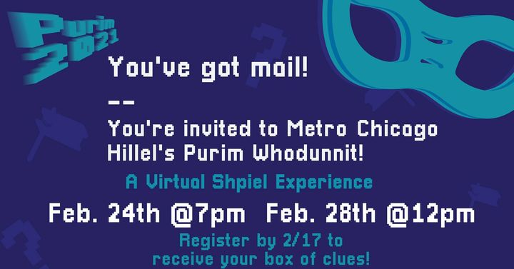 Metro Chicago Hillel Presents A Purim Whodunnit: A Virtual Shpiel Experience chitribe