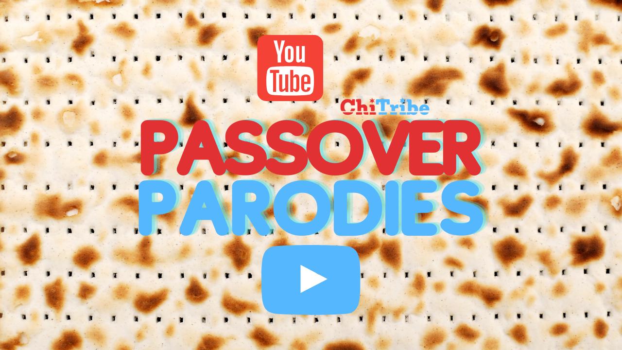 passover parodies parody chitribe