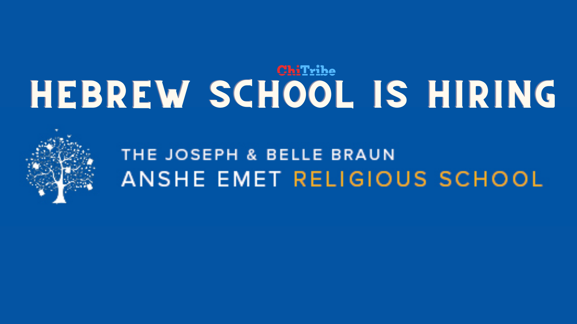 anshe emet hebrew school hiring chitribe