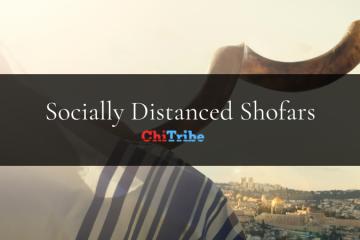 Socially Distanced Shofars chitribe chicago
